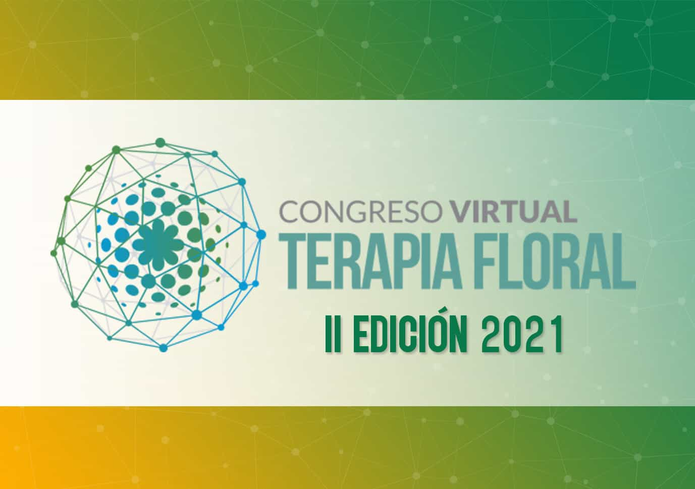 II Congreso Virtual de Terapia Floral 2021